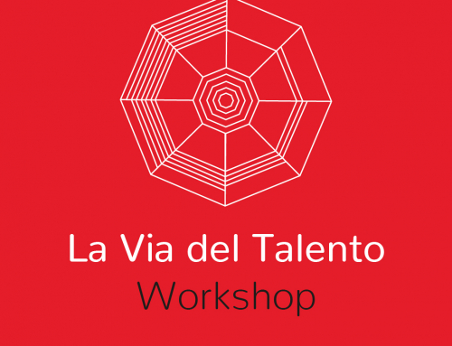 La Via del Talento Workshop